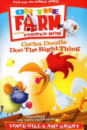 Cocka Doodle Doo The Right Thing - On The Farm (2004)