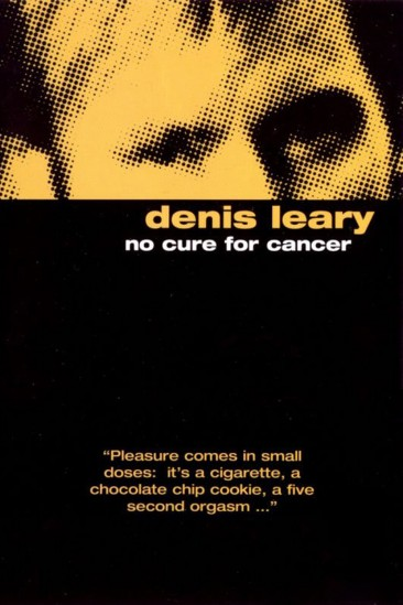 Denis Leary: No Cure for Cancer (1993)