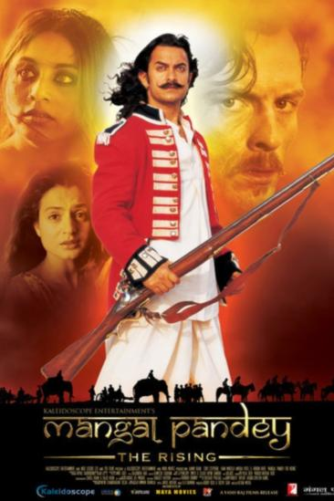 Mangal Pandey - The Rising (2005)