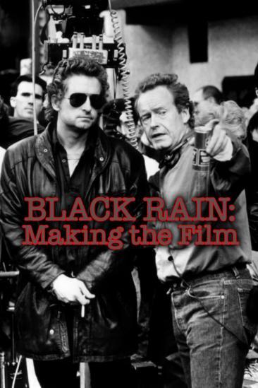 Black Rain: Making The Film (2006)