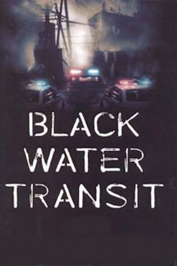Black Water Transit (0000)