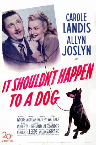 It Shouldn't Happen to a Dog (1946)