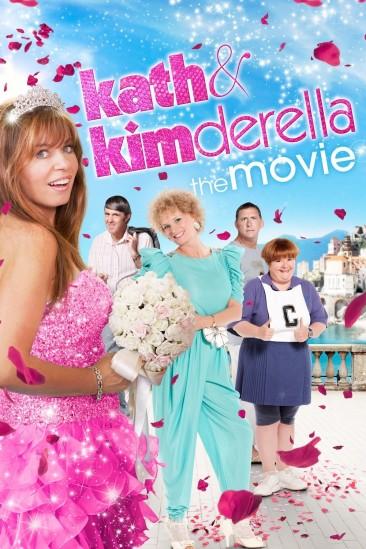 Kath & Kimderella (2012)