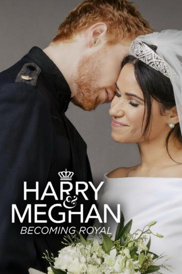 Harry & Meghan: Becoming Royal (2020)
