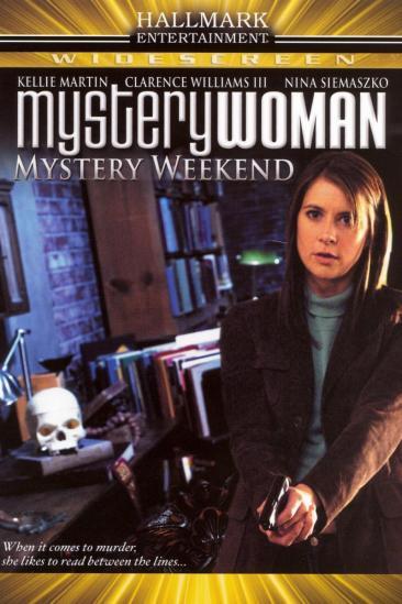 Mystery Woman: Mystery Weekend (2005)