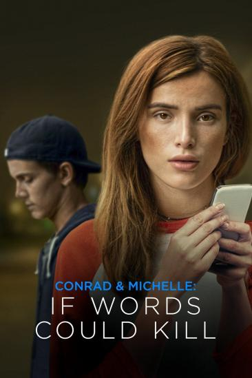 Conrad & Michelle: If Words Could Kill (2018)