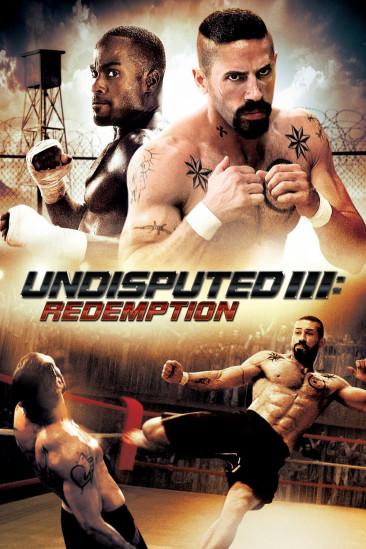 Undisputed III : Redemption (2010)