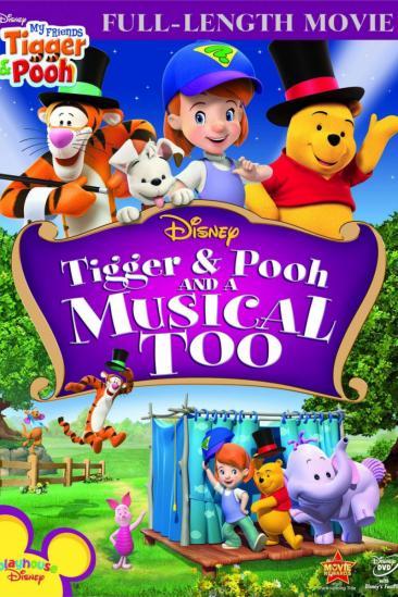 Tigger & Pooh and a Musical Too (2009)
