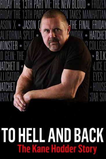 To Hell and Back: The Kane Hodder Story (2018)