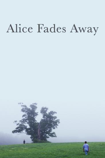 Alice Fades Away (2021)