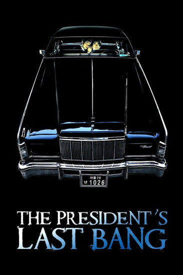 The President's Last Bang (2005)