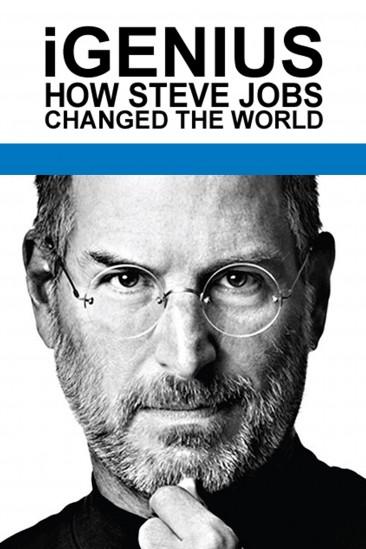 iGenius: How Steve Jobs Changed the World (2011)