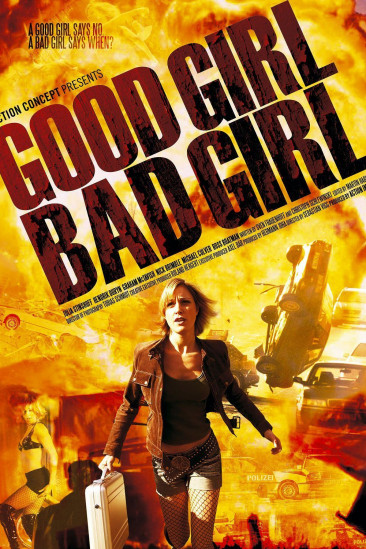 Good Girl, Bad Girl (2006)
