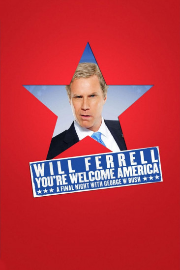 Will Ferrell: You're Welcome America - A Final Night with George W. Bush (2009)