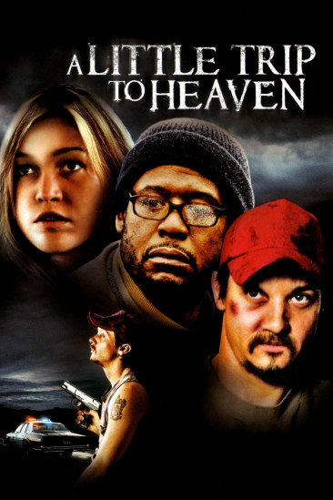 A Little Trip to Heaven (2007)