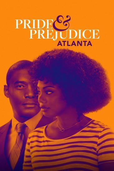 Pride & Prejudice: Atlanta (2019)