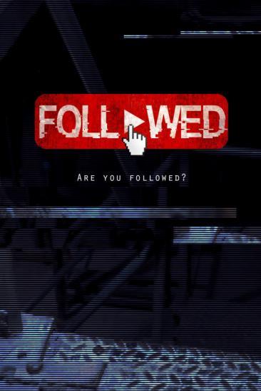 Followed (2020)