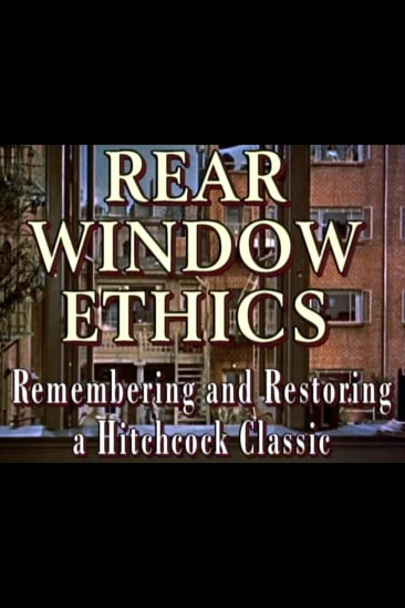 'Rear Window' Ethics: Remembering and Restoring a Hitchcock Classic (2000)