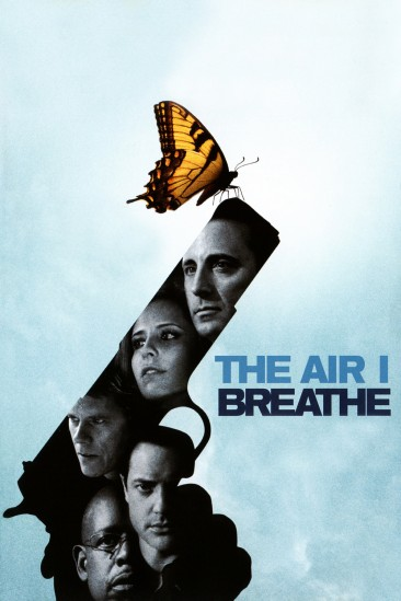The Air I Breathe (2007)