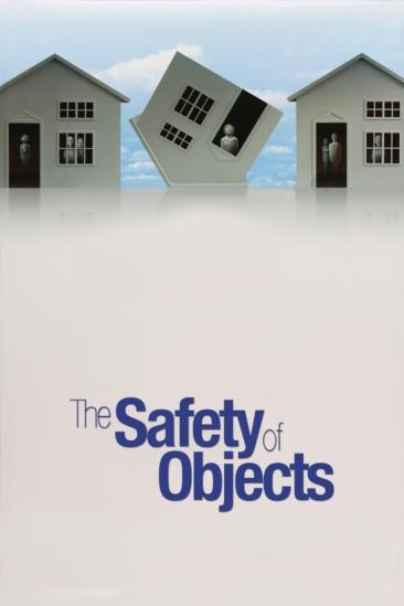The Safety of Objects (2003)