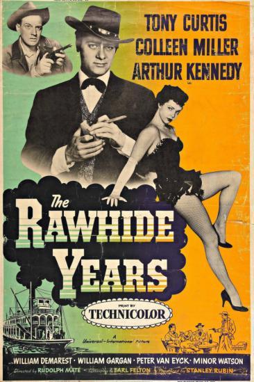 The Rawhide Years (1956)