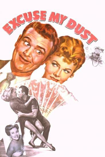Excuse My Dust (1951)