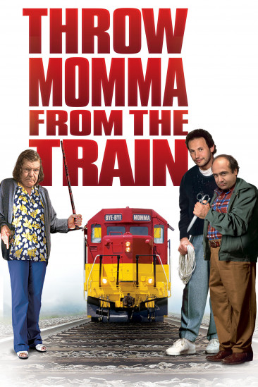 Throw Momma from the Train (1987)