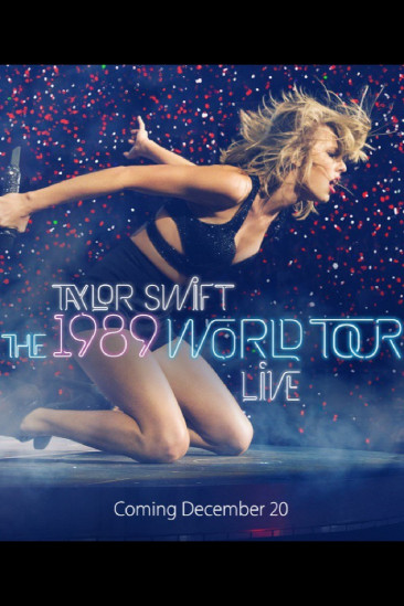 Taylor Swift: The 1989 World Tour - Live (2015)