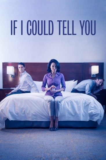 If I Could Tell You (2016)