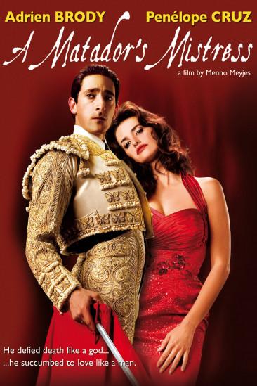 A Matador's Mistress (2009)