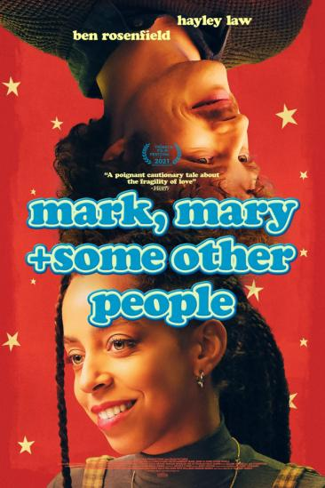 Mark, Mary + Some Other People (2021)