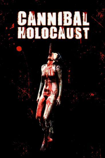 Cannibal Holocaust (1985)