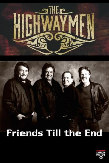 The Highwaymen: Friends Till the End (2016)