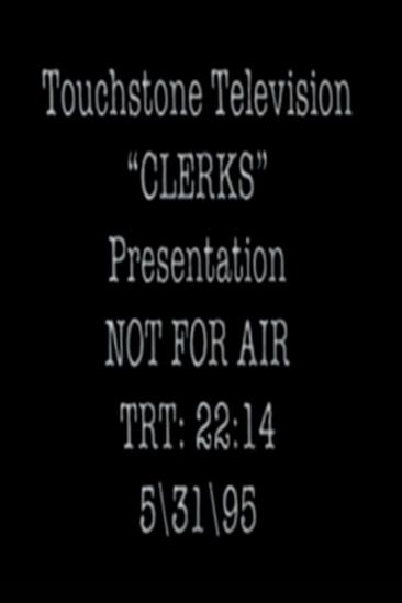 Clerks: The Sitcom [Pilot] (1995)
