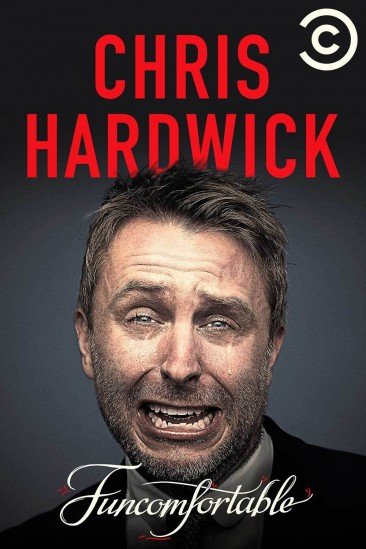 Chris Hardwick: Funcomfortable (2016)