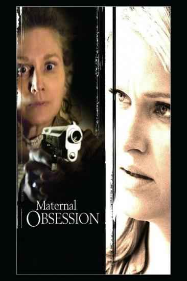 Maternal Obsession (2008)