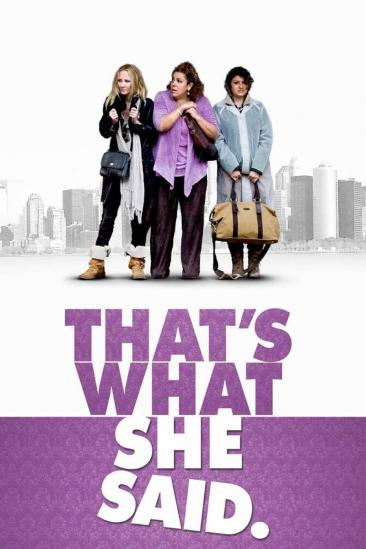 That's What She Said (2012)