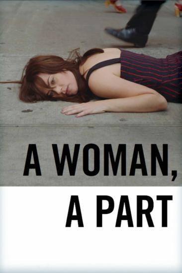A Woman, a Part (2017)