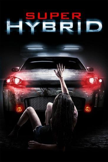 Super Hybrid (2010)
