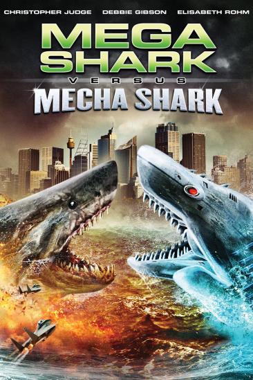 Mega Shark vs. Mecha Shark (2014)