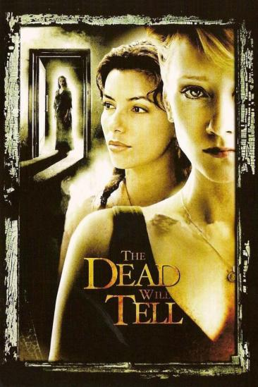 The Dead Will Tell (2004)