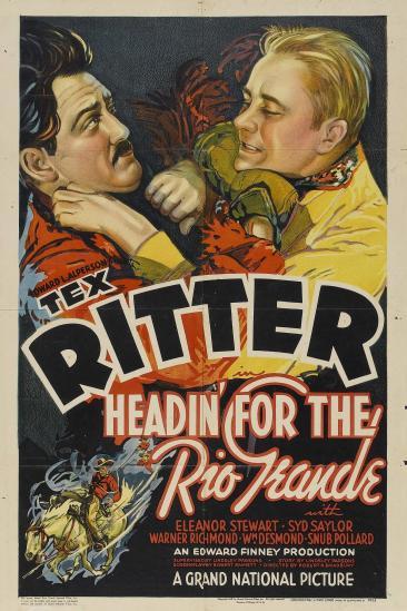 Headin' for the Rio Grande (1936)