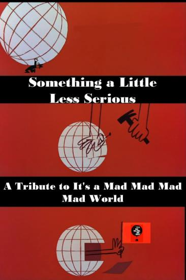 Something a Little Less Serious: A Tribute to 'It's a Mad Mad Mad Mad World' (1991)