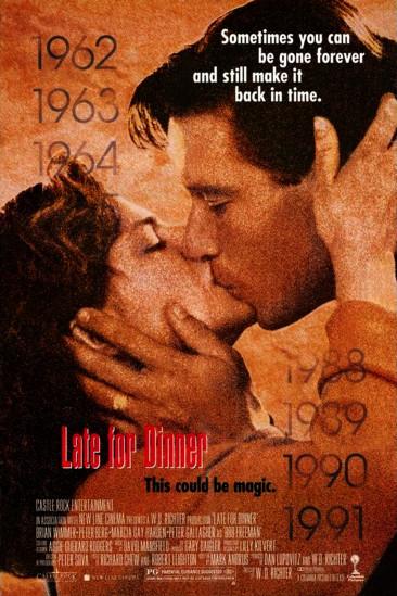 Late for Dinner (1991)