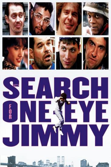 The Search for One-eye Jimmy (1996)