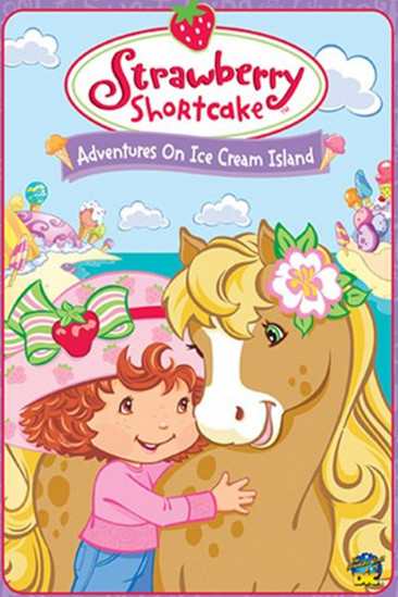 Strawberry Shortcake: Adventures on Ice Cream Island (2004)