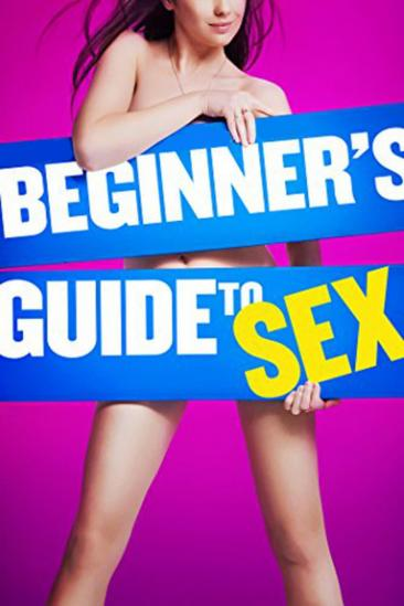Beginner's Guide to Sex (2015)