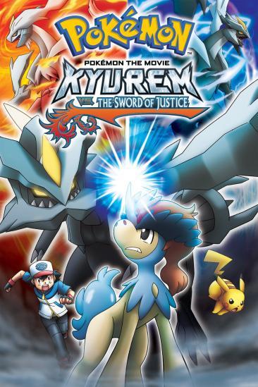 Pokémon the Movie: Kyurem vs. the Sword of Justice (2012)
