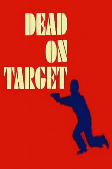 Dead on Target (1976)