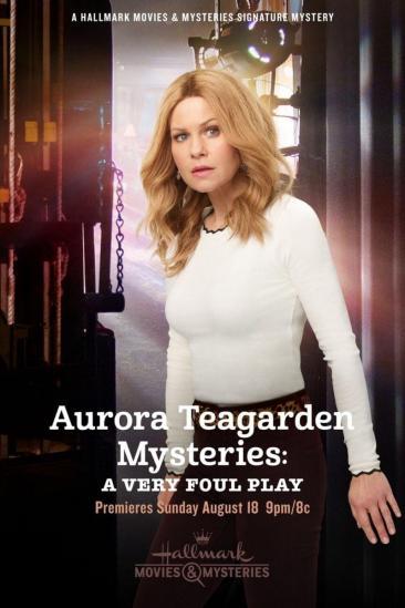 Aurora Teagarden Mysteries: A Very Foul Play (2019)